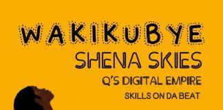Shena Skies Wakikubye